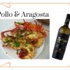 Pollo con aragosta: carne e pesce insieme in un piatto della tradizione spagnola