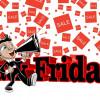 Ecco il Black Friday (altro che saldi…)