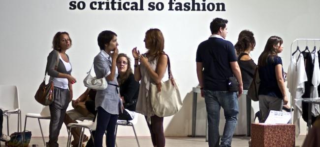 SO CRITICAL SO FASHION. A Milano torna in scena la moda critica