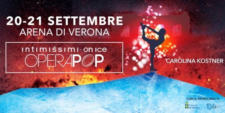 """A settembre all'Arena di Verona """"Intimissini on ice Operapop"""""""
