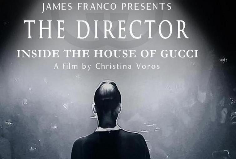 The Director: dentro la casa di Gucci con James Franco